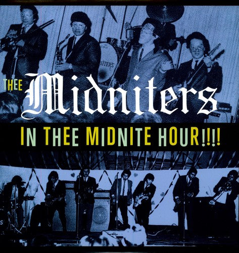 The Midniters: In Thee Midnight Hour