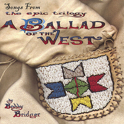 Bobby Bridger: Songs from Ballad of West