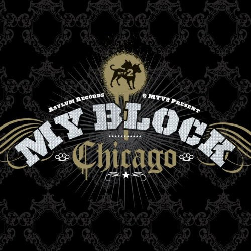 Various Artists: MTV My Block: Chicago / Various