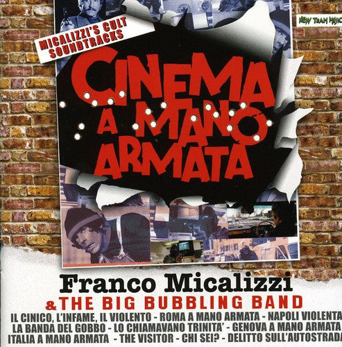 Franco Micalizzi & the Big Bubbling Band: Cinema a Mano Armata