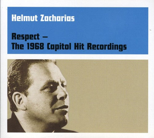 Helmut Zacharias: Respect: The 1968 Capitol Hit Recordings