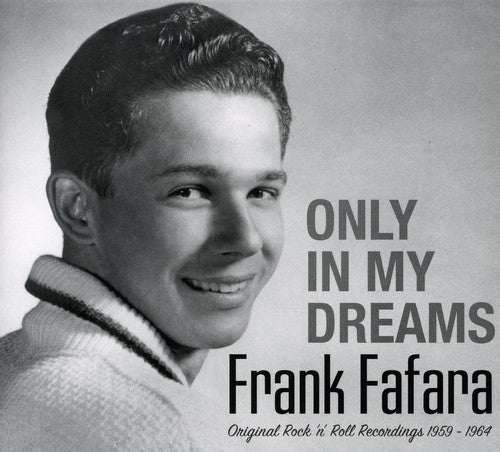 Frank Fafara: Only in My Dreams