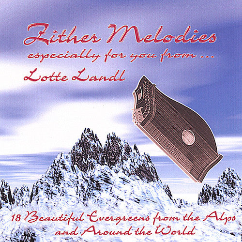 Lotte Landl: Zither Melodies