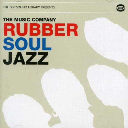The Music Company: Rubber Soul Jazz