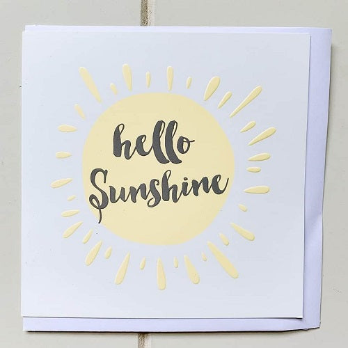 "Ray of Sunshine All Occasion Greeting Card. Says ""Hello Sunshine"" in the middle of a magnificent yellow sun.  Card is square & blank inside, perfect for any and all occasions. 