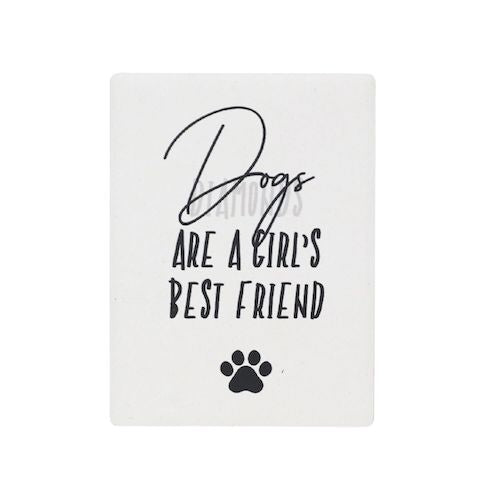 "SPLOSH | Pet Magnets | Best Friend | ""Dogs are a girls best friend"" 