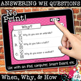NO PRINT Speech Therapy WH Questions BUNDLE (Asking & Answering Questions)