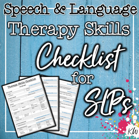 Speech & Language Therapy Skills Checklist for Elementary SLPs