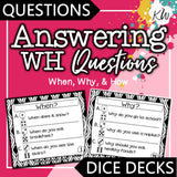 Answering WH Questions (When, Why, & How) DICE DECKS The Elementary SLP Materials Shop