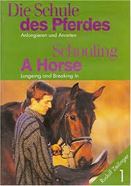 Schooling a Horse: Lungeing and Breaking-in by Rudolf Zeilinger