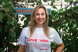 "Love ""YOU"" White T-Shirt"
