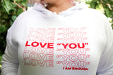 "Love ""YOU"" White Hoodie"