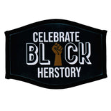 Celebrate Black Herstory Face Mask