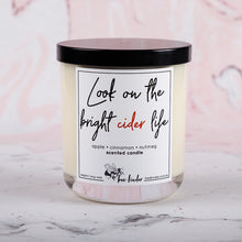 Load image into Gallery viewer, Look on the bright cider life soy candle