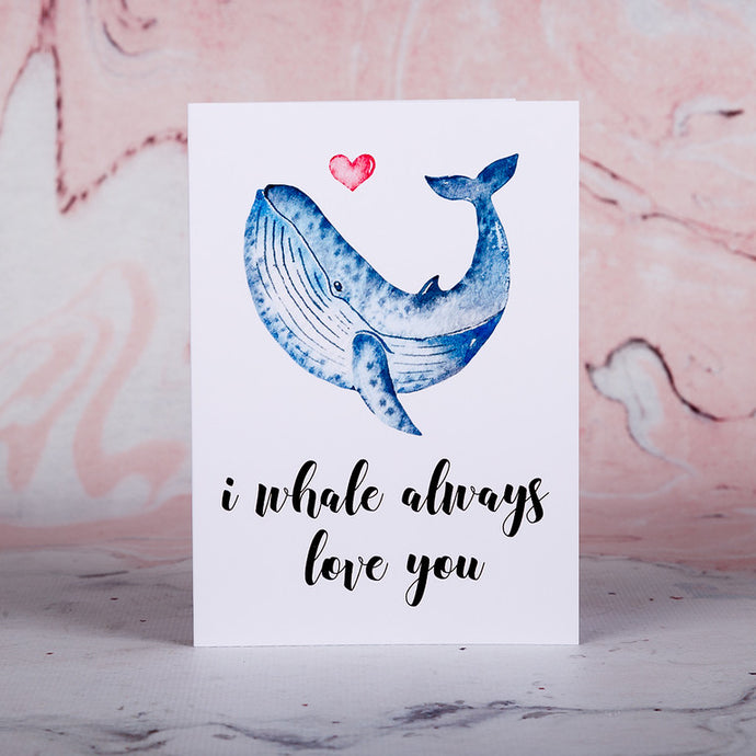 I Whale Always Love You Greeting Card - Bee Kinder, Greeting Cards, vegan soy candle