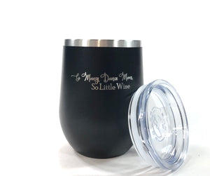 So Many Dance Moms So Little Wine Stemless Wine 12oz Tumbler
