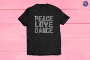 Peace Love Dance Rhinestone Unisex Tee - Monogram That