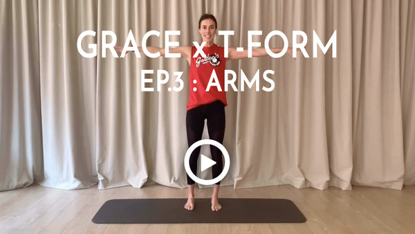 GRACE X T-FORM - EP.3 : ARMS