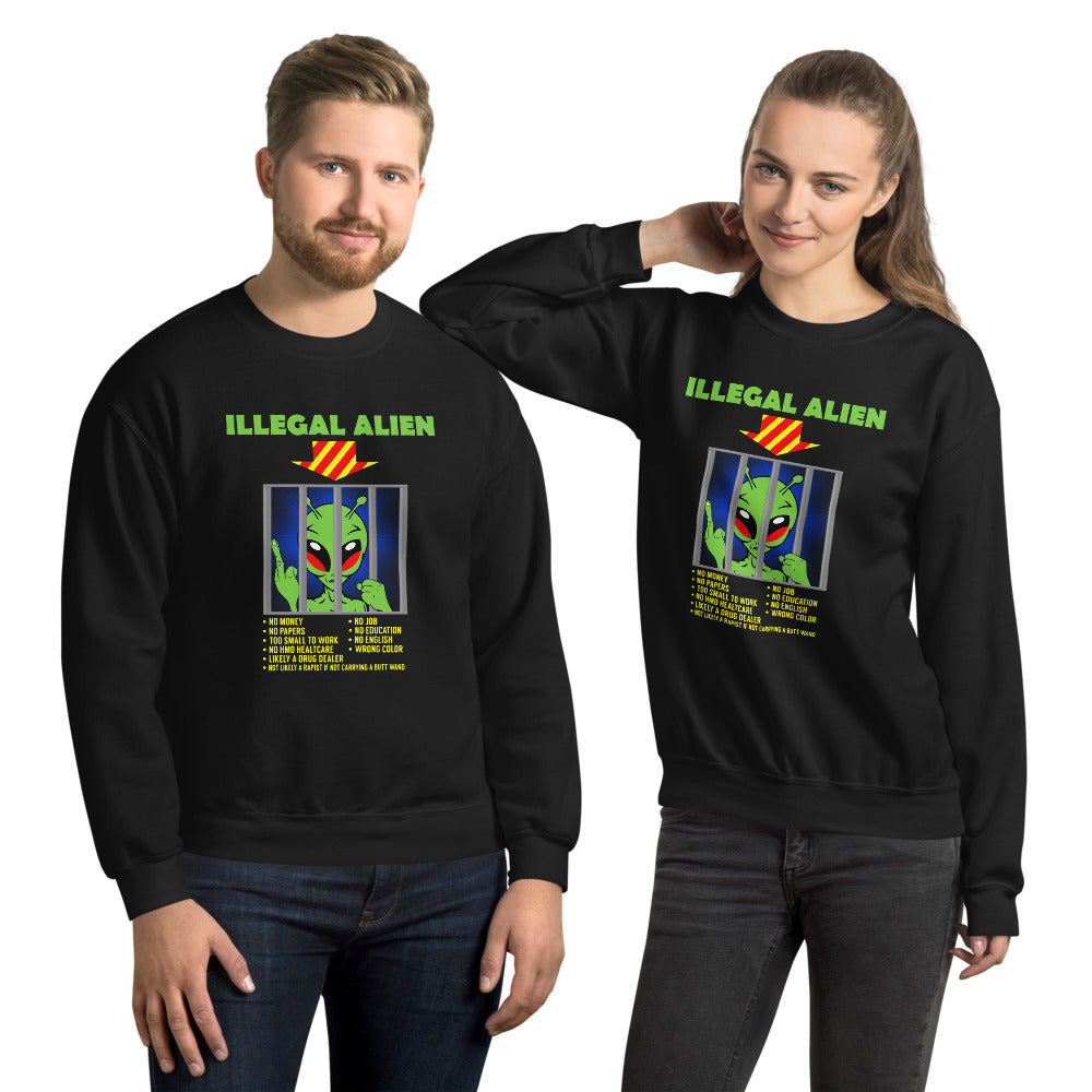 The Real Illegal Alien Unisex Sweatshirt