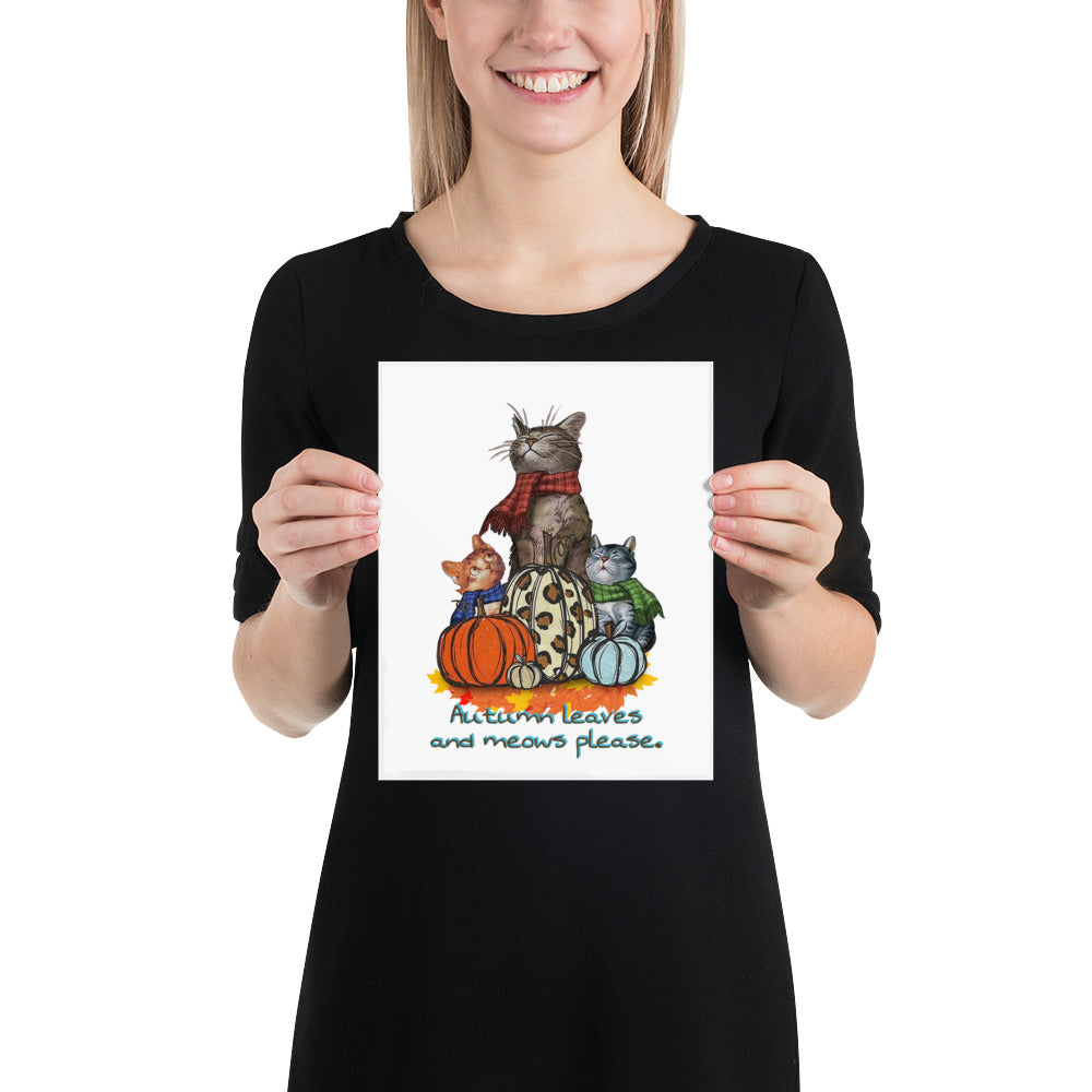 "Cats and Pumpkins Poster ""Autumn Leaves and Meows Please"""