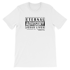 Eternal Advisory Unisex T-Shirt