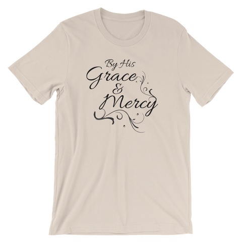 Grace and Mercy Short-Sleeve Unisex T-Shirt