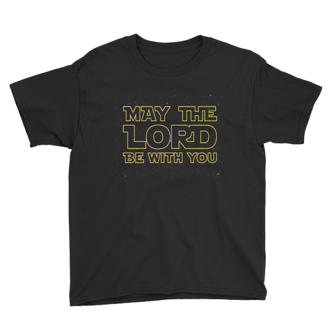 May The Lord Be With You Youth Short Sleeve T-Shirt