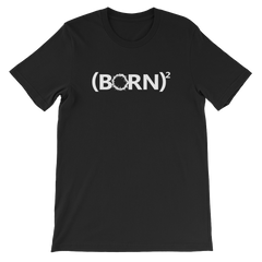 Born Again Unisex T-Shirt
