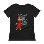 A Vote Against Women Ladies' Scoopneck T-Shirt