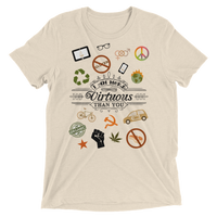 """I am more Virtuous than You"" Tri-blend Vintage Short sleeve t-shirt"
