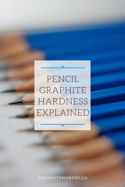 Pencil Graphite Hardness Explained