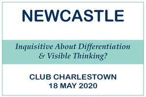 NEWCASTLE Inquisitive about Visible Thinking and Differentiation?