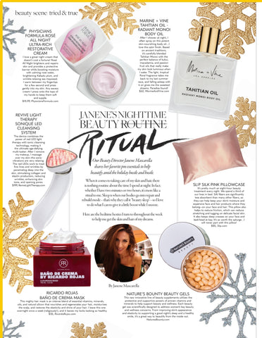 Bella Magazine:  Janene Mascarella Nighttime Beauty Routine Tahitian Oil Marine and Vine