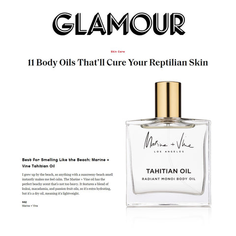 Glamour Magazine - 11 Body Oils That'll Cure Your Reptilian Skin