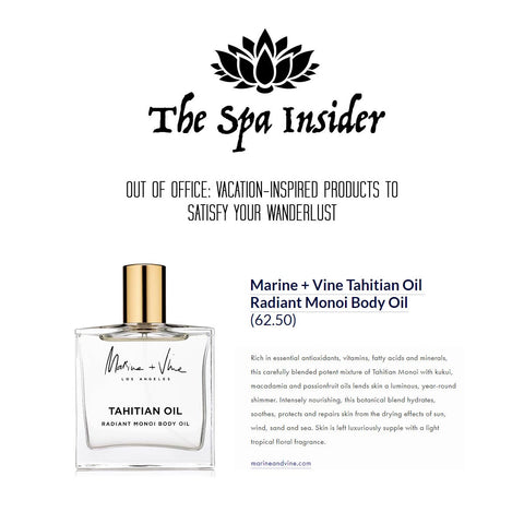 THE SPA INSIDER:  Out of Office:  Vacation-Inspired Products to Satisfy your Wanderlust