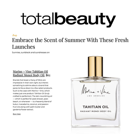 TOTAL BEAUTY:  Embrace the Scent of Summer With These Fresh Launches