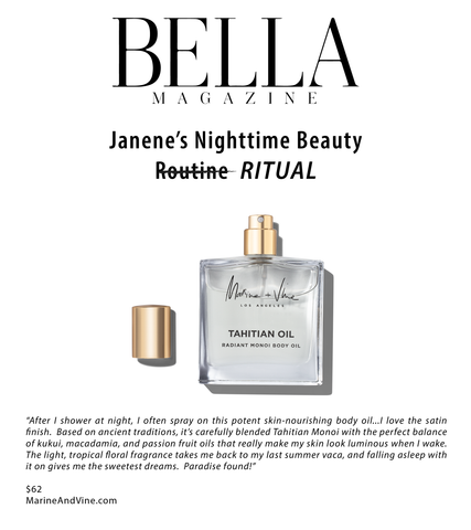 Bella Magazine:  Janene Mascarella Nighttime Beauty Ritual - Marine and Vine Tahitian Oil