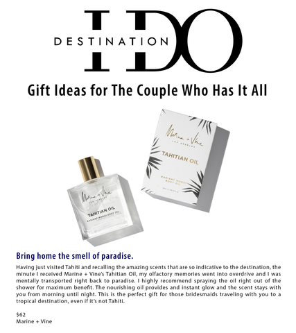Destination I Do | destinationido.com | Best Gifts | Marine + Vine | Tahitian Oil | For the Bride
