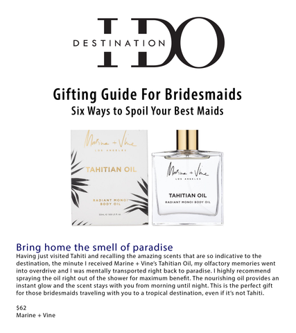 DESTINATION I DO:  Gifting Guide for Bridesmaids Tahitian Oil Marine and Vine