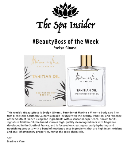 THE SPA INSIDER:  #BEAUTYBOSS: EVELYN GINOSSI, FOUNDER OF MARINE + VINE