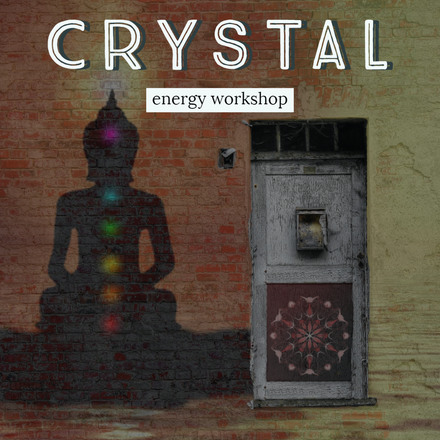 Crystal and Energy Workshop
