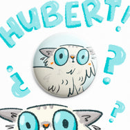 Hubert: Wiggle Face ~ Button or Magnet