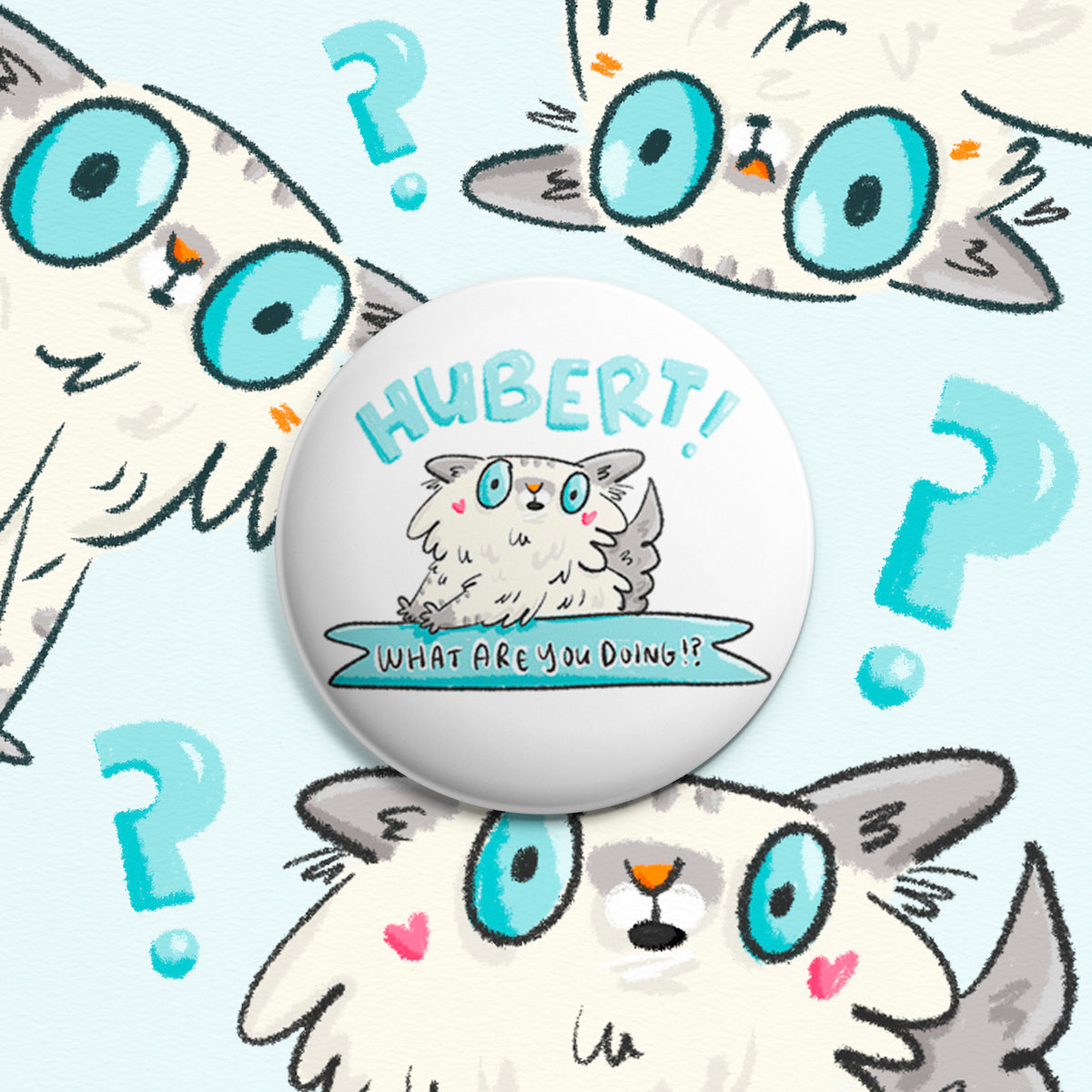 Hubert! ~ Custom pinback buttons and magnets My Cat Is People