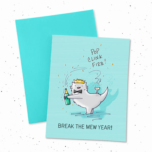 Pop, Clink, Fizz (Break The Mew Year!) - Champagne bubbly holiday Card