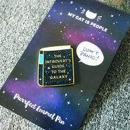 The Introvert's Guide To The Galaxy ~ Enamel Pin