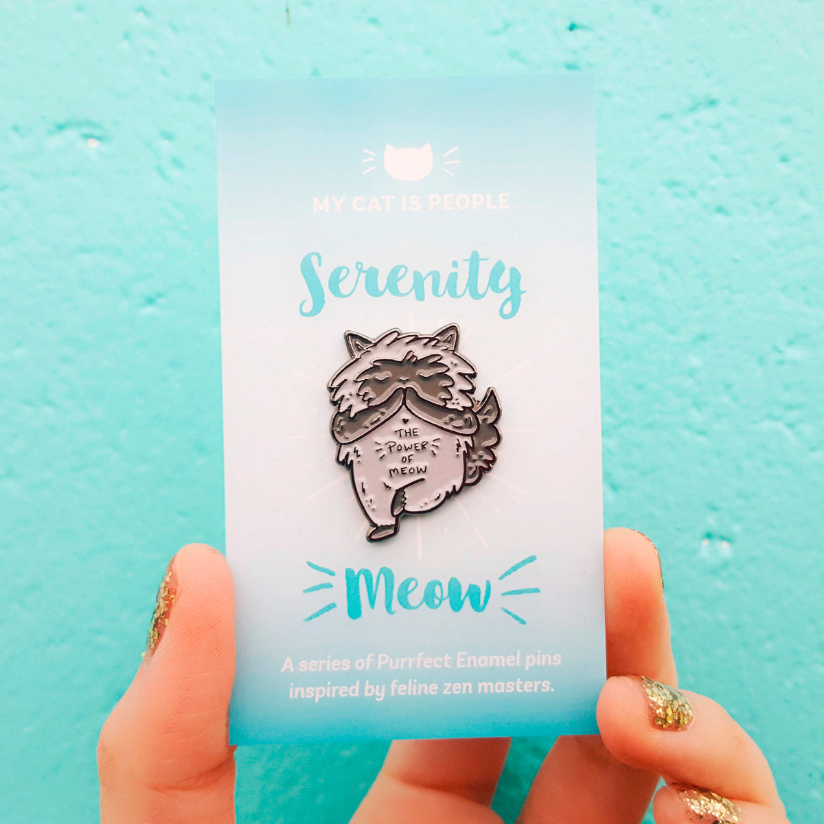 The Power Of Meow ~ Enamel Pin