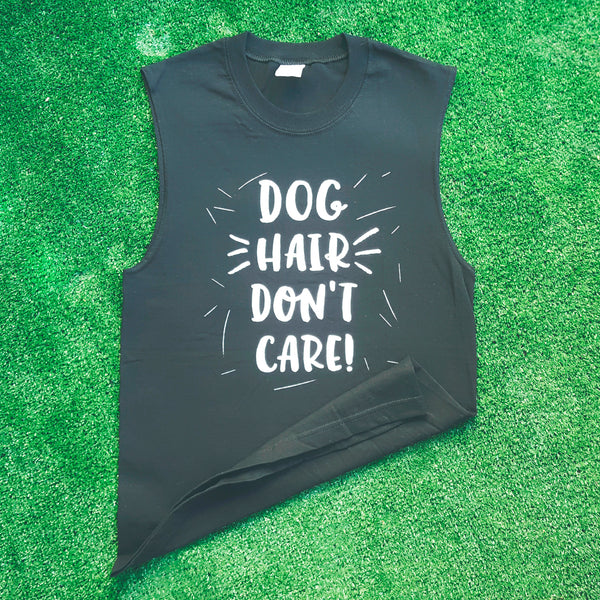Dog Hair Don't Care! - Screen printed muscle tank top for people who love and live with dogs by My Cat Is People.