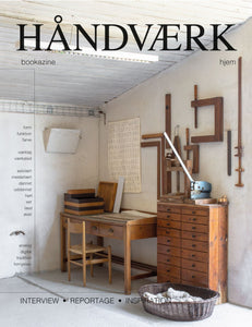 Håndværk Bookazine No. 3  - the home issue