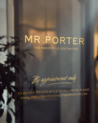 By Appointment Only - Mr Porter