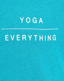 YOGA OVER EVERYTHING - Sassy